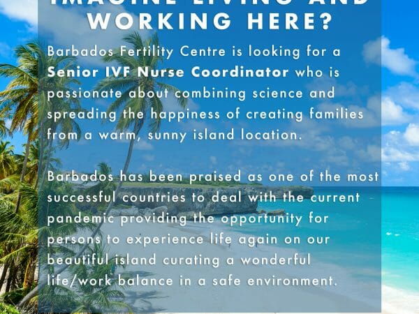 VACANCY: Senior IVF Nurse Coordinator